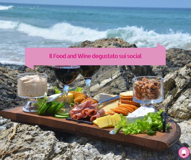 Il Food and Wine degustato sui social