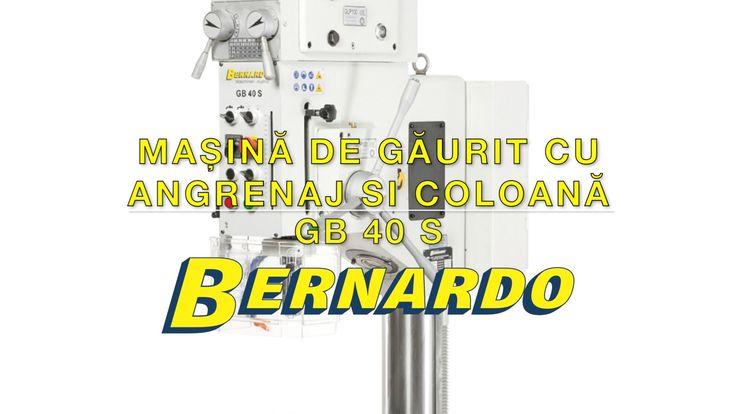 Masina de gaurit cu angrenaj si coloana BERNARDO GB 40 S
