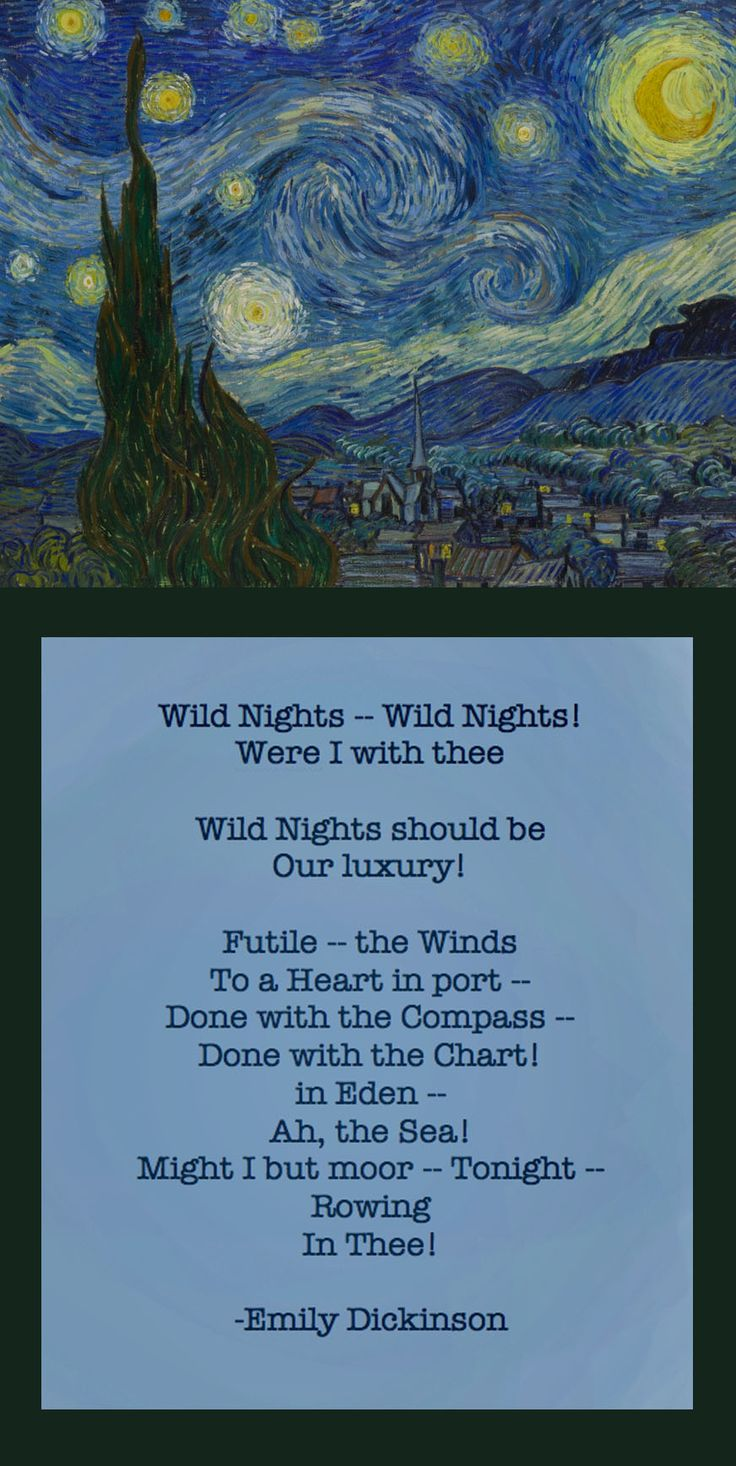 "☼ Emily Dickinson ☼ Emily Dickinson's ""Wild Nights"" paired with Van Gogh's ""Starry Night"""