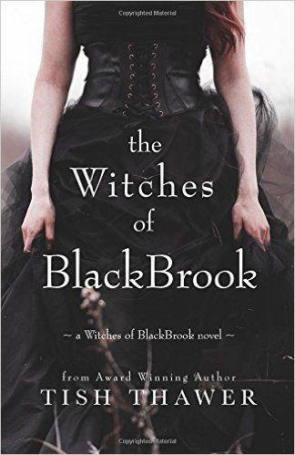 The Witches of BlackBrook: Amazon.co.uk: Tish Thawer: 9780692457948: Books