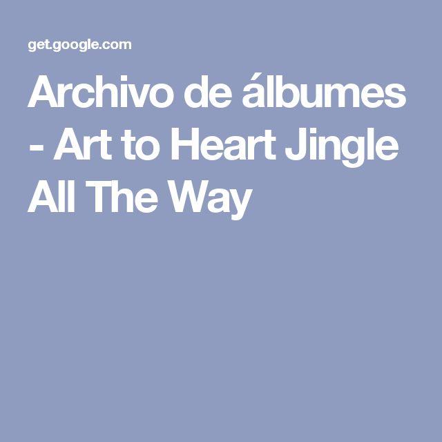 Archivo de álbumes - Art to Heart Jingle All The Way