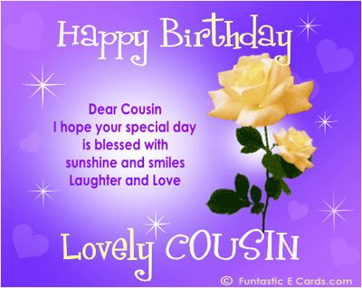 Wishing my beautiful Cousin a blessed and wonderful Birthday! Love you very much
