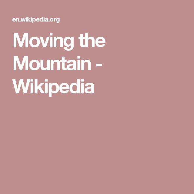Moving the Mountain - Wikipedia