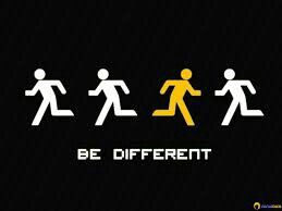 At each stage of life be different then only life will go without bore