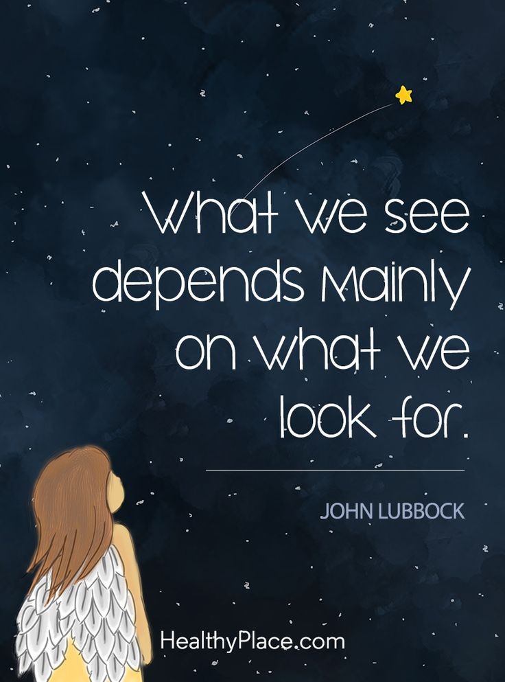Quote about self-help - What we see depends mainly on what we look for.