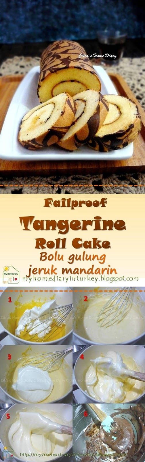 Tangerine orange Roll Cake, easy and failproof / Bolu gulunge jeruk mandarin-Çitra's Home Diary. #mandarinorange #tangerineorange #swissrollcake #baking #bolugulung #bolguljeruk #cake #dessert