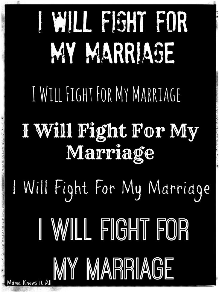 I Will Fight For My Marriage