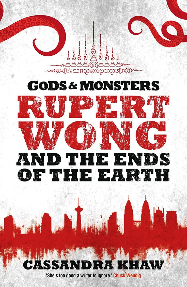 Review: Rupert Wong and the Ends of the Earth by Cassandra Khaw