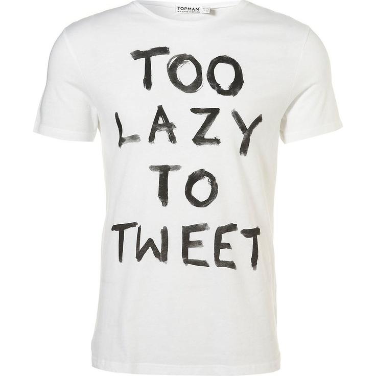 """""""Too Lazy To Tweet"""""""