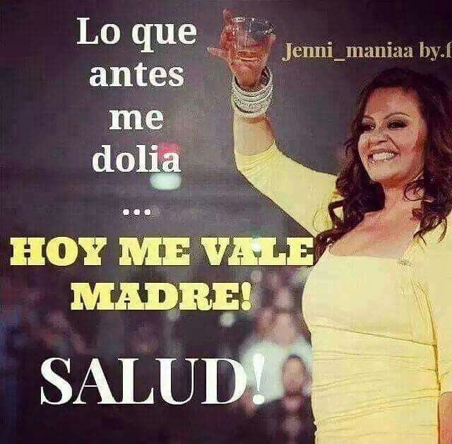 Lo k antes me dolia Hoy mrme vale madre!!!! Salud ❤❤❤