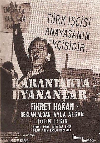 İlk işçi hareketi ve grev filmi denemesi olarak kabul görülen (1964) … Yönetmen :Ertem Göreç Senaryo:Vedat Türkali