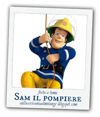 Compleanno bambini: festa a tema il pompiere Sam! | Sulla scrivania di Melangy