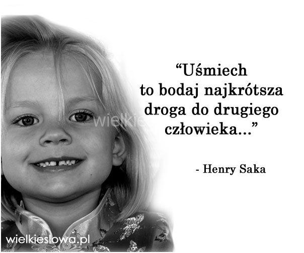 Uśmiech to bodaj najkrótsza droga... #Saka-Henry, #Człowiek, #Uśmiech-i-śmiech