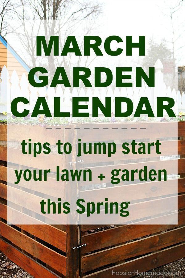 GARDEN CALENDAR | March | Tips to Jump Start your Lawn + Garden this Spring
