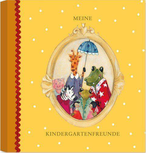 * Meine Kindergartenfreunde * von Silke Leffler im Grätz-Verlag // Poesie Album Tagebuch Mädchen Girls Buch Kindergarten Schule Freunde Freundebuch Geschenk Kita Kiga Kindergartenfreundebuch Grätz http://www.amazon.de/dp/B00BEFBCT8/ref=cm_sw_r_pi_dp_uvvvub0BQ6QFE