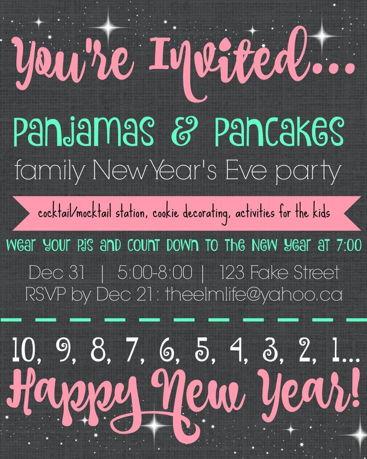 Pajamas & Pancakes family New Year's Eve party invitation template made using Pic Monkey. Cocktail/mocktail station, cookie decorating and a kid-friendly countdown at 7:00.