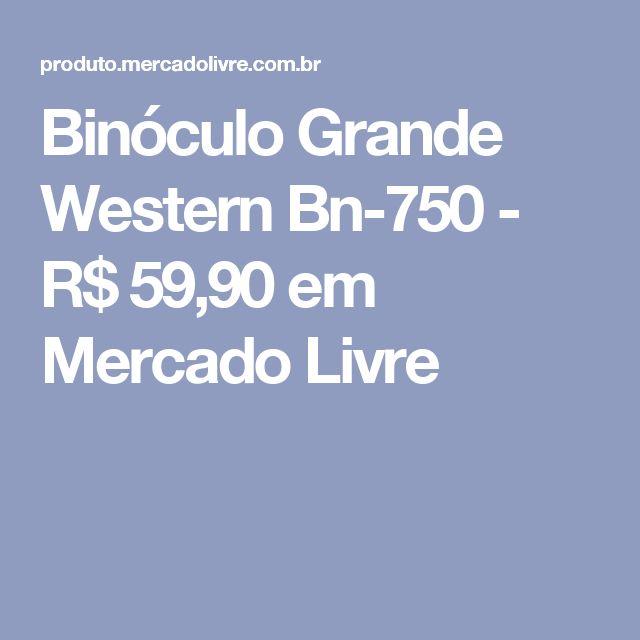 Binóculo Grande Western Bn-750 - R$ 59,90 em Mercado Livre