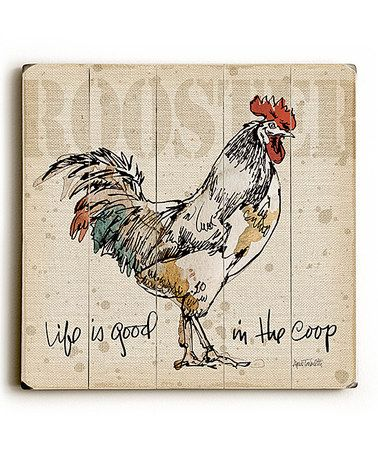 Another great find on #zulily! 'Life Is Good in the Coop' Wall Sign #zulilyfinds