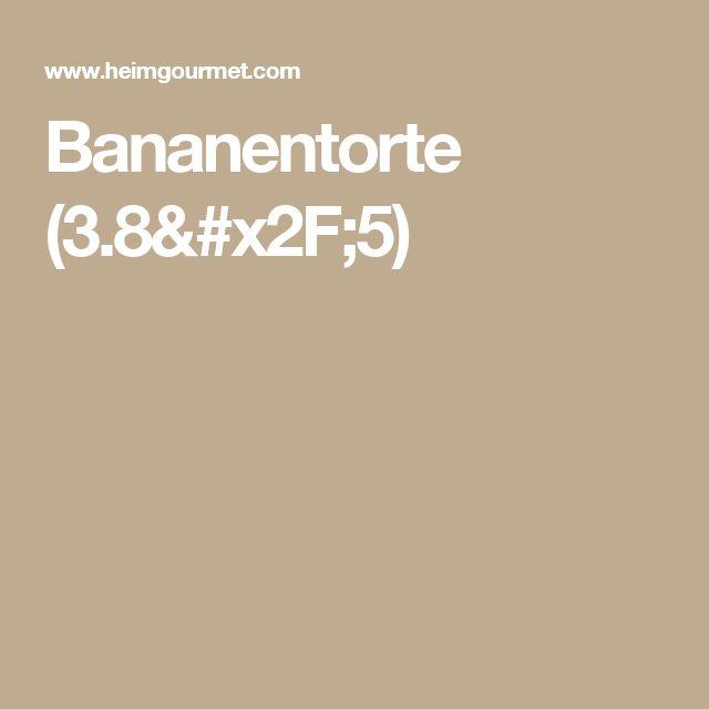 Bananentorte (3.8/5)