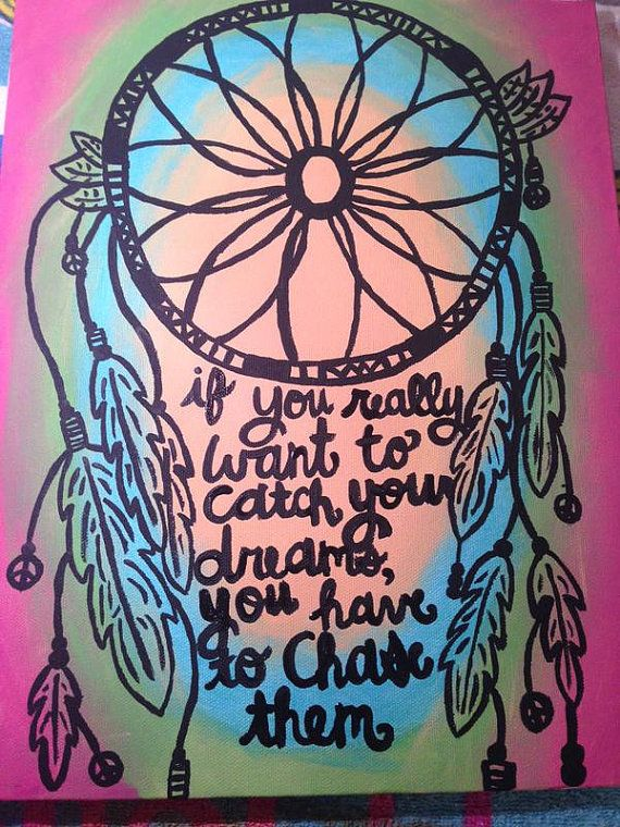 Hey, I found this really awesome Etsy listing at https://www.etsy.com/listing/242584760/canvas-painting-dream-catcher-quote-if