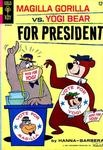 Magilla Gorilla #3 - Magilla Gorilla vs. Yogi Bear For President (comic book issue) - Comic Vine