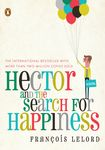 Hector and the Search for Happiness- a whimsical book that was an enjoyable and thought provoking. Great for bookclub.