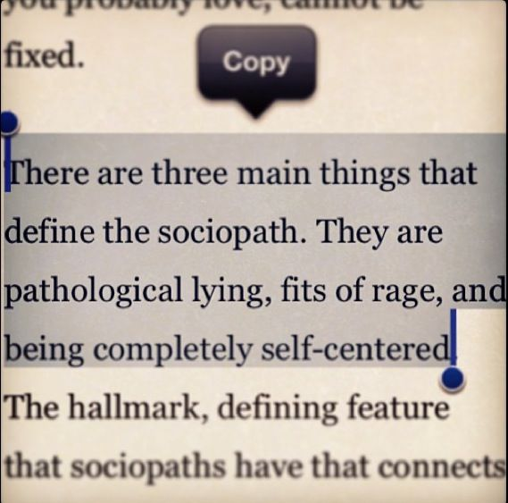 There are three main things that define the sociopath..... I dated one who talked about killing things a lot. Yelled a lot, and lied like it was nothing.