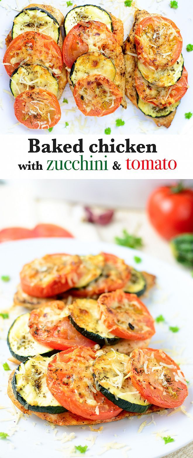 Baked chicken breast with zucchini and tomato | myzucchinirecipes.com  #cleaneating