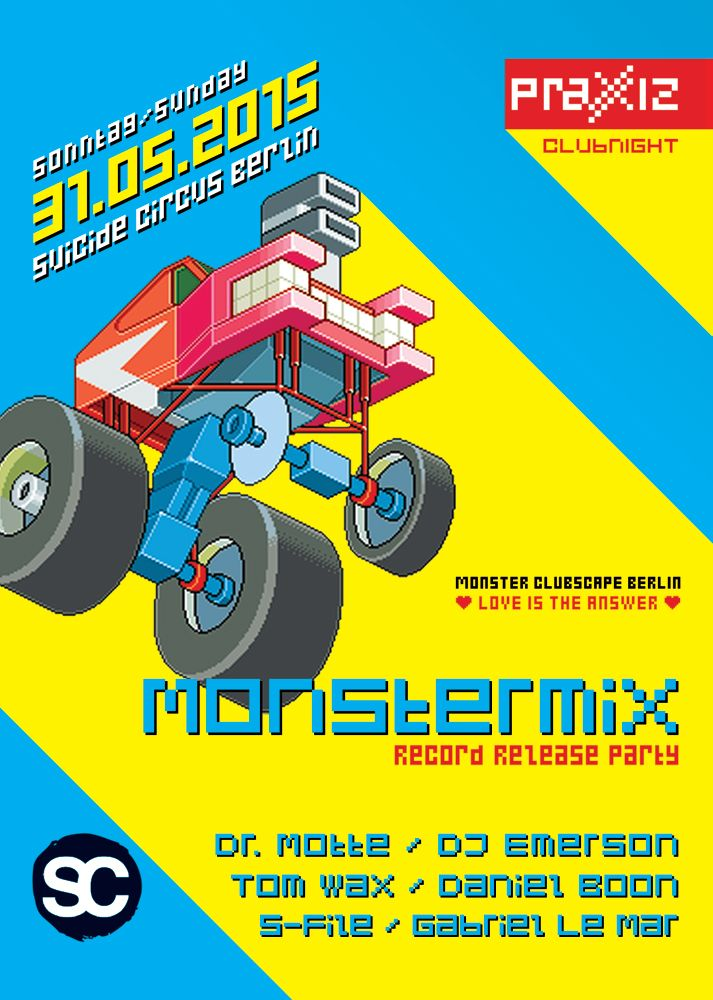 Monstermix Vol. 2 Record Relese Party In Berlin May 31st 2015 at Suicide Circus  lineup: http://www.praxxiz.de/cntnt/2015/05/monstermix-release-party-in-berlin/
