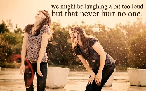 """We might be laughing a bit too loud, but that never hurt no one."" --Billy Joel  @jkl5440"