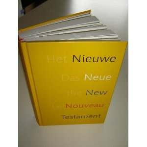 The Quarto Lingual New Testament / Le Nouveau Testament Quadrilingue / English, French, German, Duch  $69.99