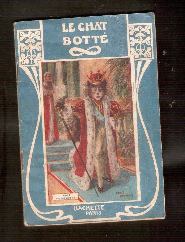 LE CHAT BOTTE    ed Hachette  années 30/50   livre illustré   /rareté