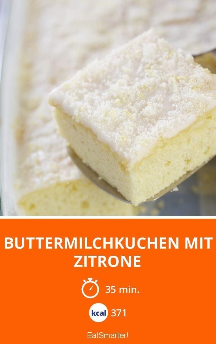 Buttermilchkuchen mit Zitrone - smarter - Kalorien: 371 Kcal - Zeit: 35 Min. | eatsmarter.de