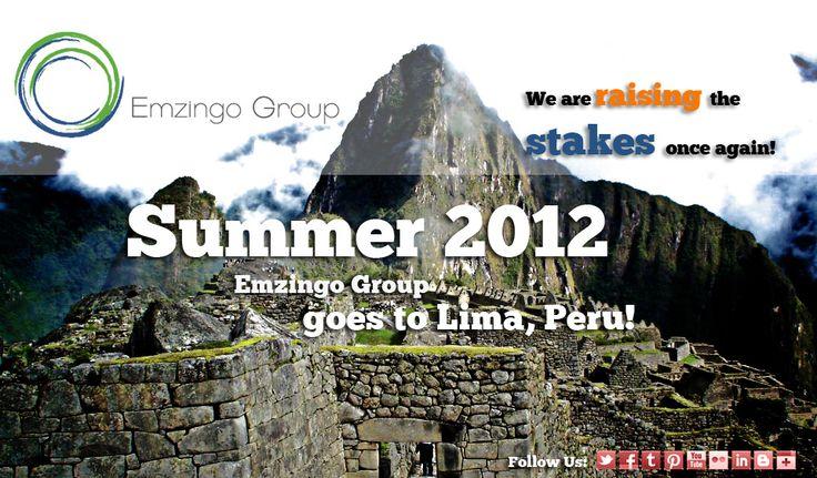 Summer 2012. We raise the stakes again, Emzingo Group goes to Lima, Peru!