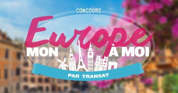 Gagnez un voyage en Europe