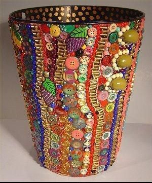 Button up your waste basket!!! too pretty to use as a wastebasket - maybe a way to decorate a vase???