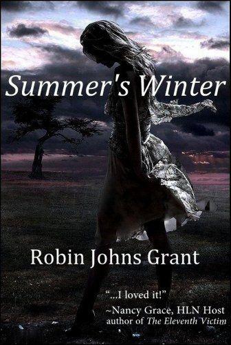 Summer's Winter by Robin Johns Grant https://www.amazon.com/dp/B00HZ06GE2/ref=cm_sw_r_pi_dp_x_mGcdzbEWSEXPK