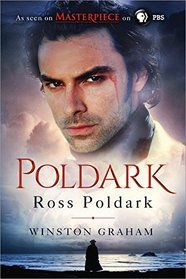 "Click to view a larger cover image of ""Ross Poldark: Cornwall, 1783-1787 (Poldark Saga, Bk 1)"" by Winston Graham"