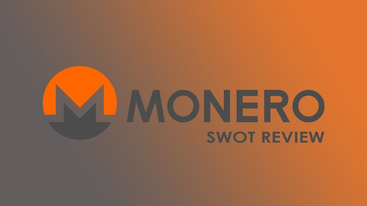 Monero (XMR) | Detailed cryptocurrency SWOT Review