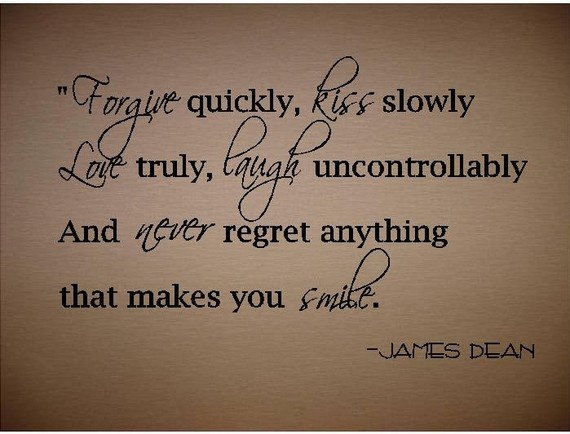 QUOTE-Forgive Quickly Kiss Slowly-James Dean-special buy any 2 quotes ...