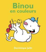 Dominique et Compagnie | Binou en couleurs