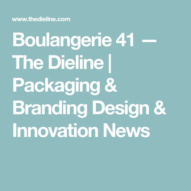 Boulangerie 41 — The Dieline | Packaging & Branding Design & Innovation News