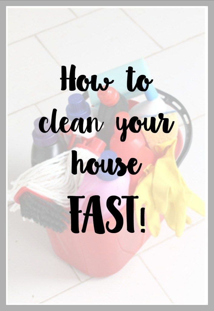 how to get your house clean and organized fast