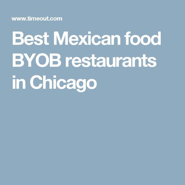 Best Mexican food BYOB restaurants in Chicago