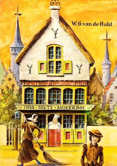 W.G. van de Hulst - In de Soete Suikerbol