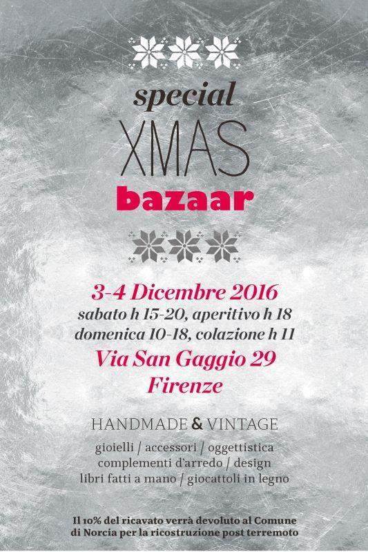 Special Xmas Bazaar // Mercatino di Natale // 3-4 Dicembre 2106. Handmade & Vintage. gioielli / accessori / oggettisticacomplementi d'arredo / design libri fatti a mano / giocattoli in legno