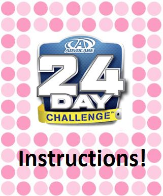 Get the full, no filler instructions on how to rock the AdvoCare 24 Day Challenge! www.fitnessin24.com