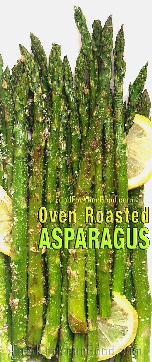 Oven Roasted Asparagus | FoodForYourGood.com #oven_roasted_asparagus