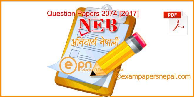 Compulsory Nepali | Grade XI | Question Paper 2074 [2017] | NEB – Exam Papers Nepal
