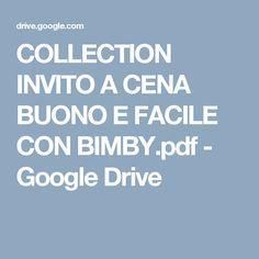 COLLECTION INVITO A CENA BUONO E FACILE CON BIMBY.pdf - Google Drive